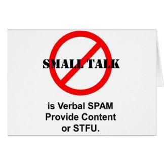 A conversa de circunstância é Spam verbal Cartão Comemorativo