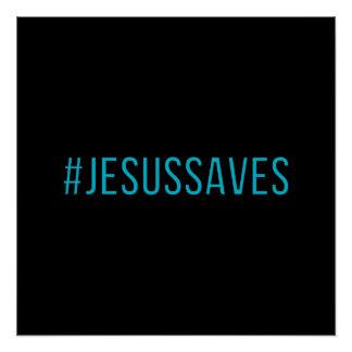 A cor feita sob encomenda Hashtag Jesus salvar Poster Perfeito