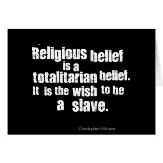 A crença religiosa é uma opinião totalitário cartao