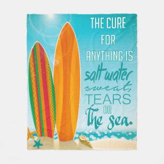 A cura para qualquer coisa é água salgada cobertor de velo