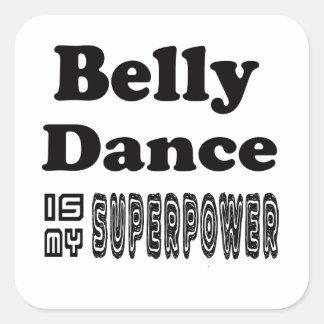 A dança do ventre é minha superpotência adesivo quadrado