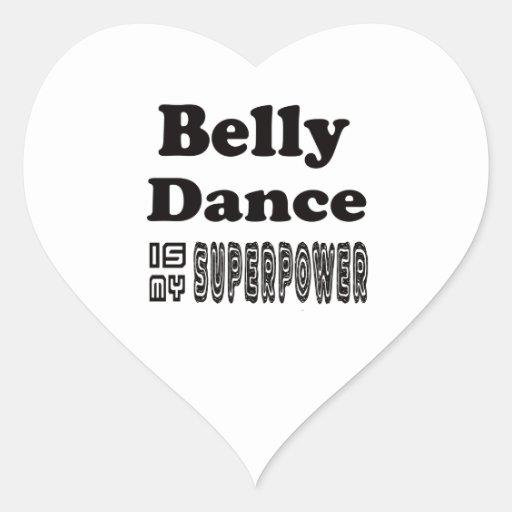 A dança do ventre é minha superpotência adesivo de coração