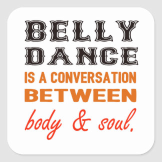 A dança do ventre é uma conversação entre o corpo adesivo quadrado