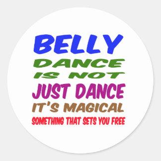 A dança do ventre não é apenas dança que é mágica adesivo em formato redondo