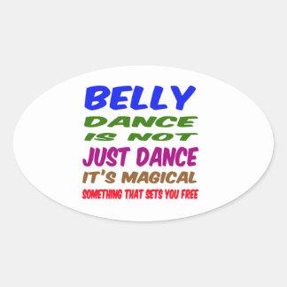 A dança do ventre não é apenas dança que é mágica adesivos ovais