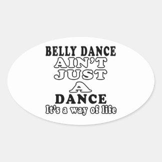 A dança do ventre não é apenas uma dança que é um adesivos oval