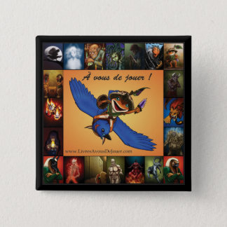 À de vous jouer! - Macaron 2008-10-14 Bóton Quadrado 5.08cm