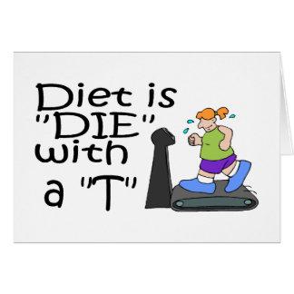 A dieta é morre com um T Cartão