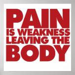 A dor é fraqueza que sae do corpo impressão
