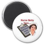 """A enfermeira Betty diz, """"psto sobre seus calcinhas Imãs De Geladeira"""