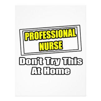 A enfermeira profissional… não tenta esta em casa modelo de panfletos