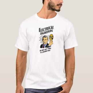 A engenharia elétrica é a melhor coisa seguinte camiseta