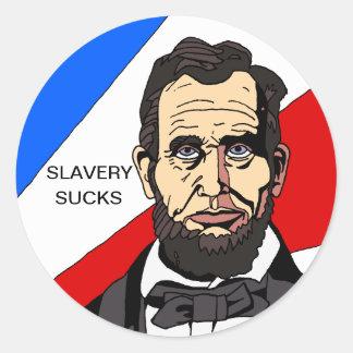 A escravidão suga a etiqueta