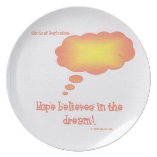 A esperança acredita no sonho! pratos