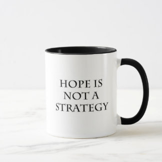 A esperança não é uma caneca da estratégia