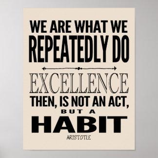 A excelência é um hábito | escolhe sua cor pôster