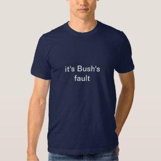 a falha do arbusto camisetas