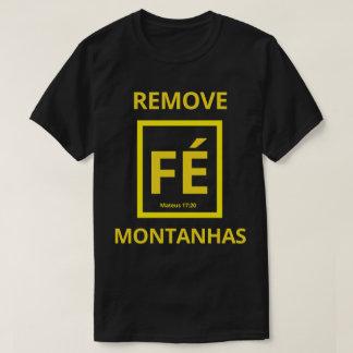 A Fé remove Montanhas Camiseta