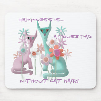 A felicidade é… um Mousepad sem cabelo do gato