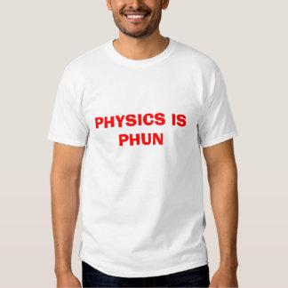 A física é Phun T-shirt