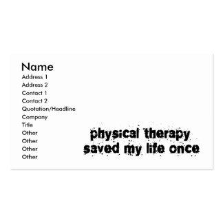 A fisioterapia salvar minha vida uma vez cartão de visita