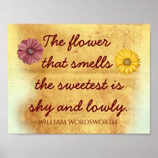 A flor a mais doce - citações de William Poster