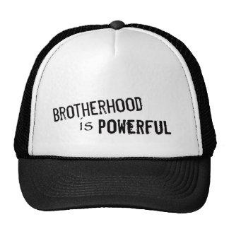 A fraternidade é poderosa boné