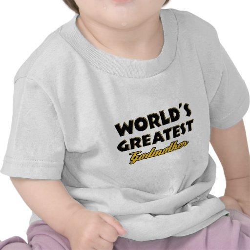 A grande madrinha do mundo camiseta