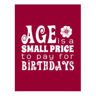 A idade é um preço pequeno a pagar por cartão postal