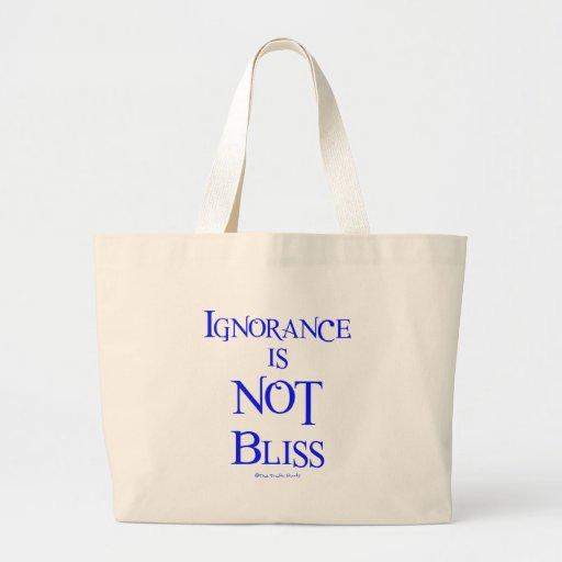 A ignorância não é felicidade bolsas
