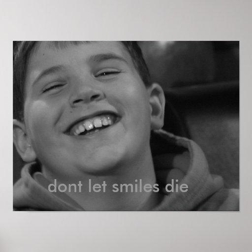 A imagem 843, não deixa sorrisos morrer poster