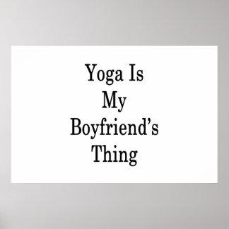 A ioga é a coisa do meu namorado pôster