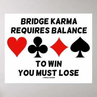 A karma da ponte exige o equilíbrio ganhá-lo deve poster