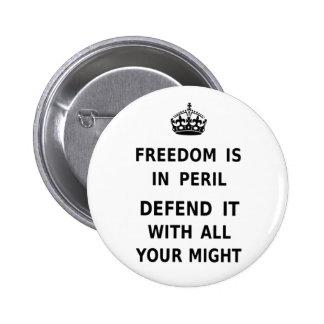 A liberdade está no perigo. Defenda-a com todo seu Bóton Redondo 5.08cm