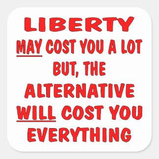 A liberdade pode custar o lote mas o custo adesivo quadrado