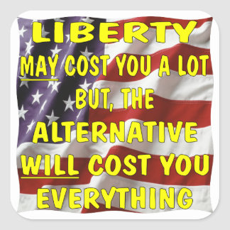 A liberdade pode custar o muito mas o alternativo adesivo quadrado