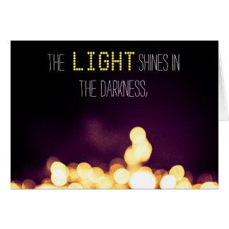 """""""A luz brilha cartões na escuridão"""""""