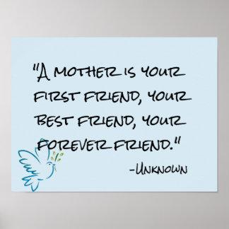 a mãe é seu poster do dia das mães do amigo do