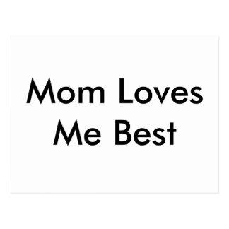 A mamã ama-me o melhor cartão