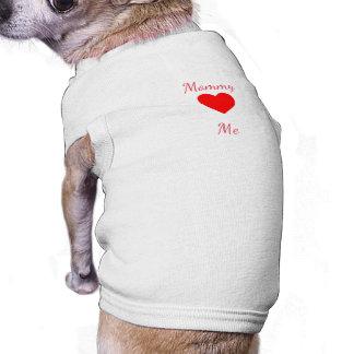 A mamãe ama-me camisa sem mangas para cachorro