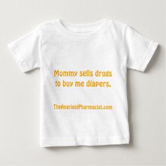 A mamãe vende drogas para comprar-me fraldas t-shirt