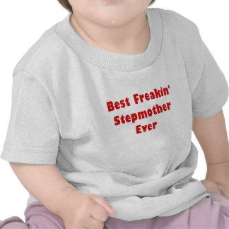 A melhor madrasta de Freakin nunca T-shirt