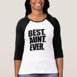 A melhor tia nunca t-shirts