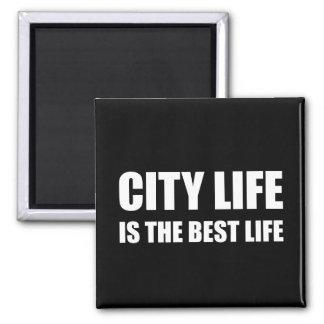 A melhor vida da vida urbana ímã quadrado