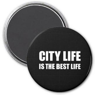 A melhor vida da vida urbana ímã redondo 7.62cm