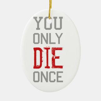 A morte chega a todos gráfico ornamento de cerâmica
