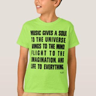 A música dá uma alma ao universo camiseta