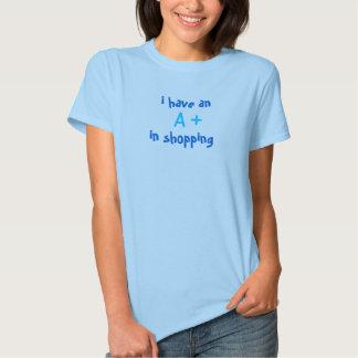 A+ na compra! t-shirt