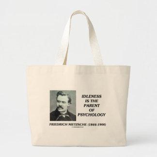 A ociosidade é o pai da psicologia bolsas para compras
