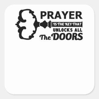 A oração é a chave a todas as portas adesivo quadrado